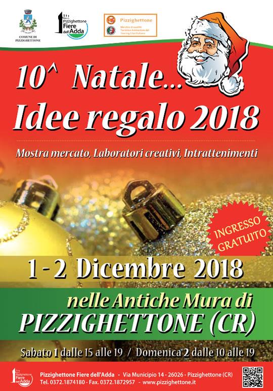 10° Natale.... Idee Regalo 2018 a Pizzighettone