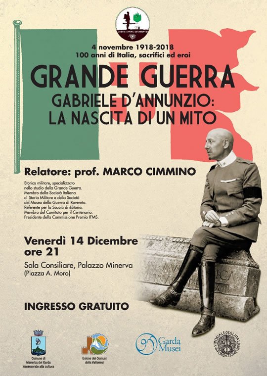 Grande Guerra: Gabriele D'Annunzio la nascita di un mito a aManerba