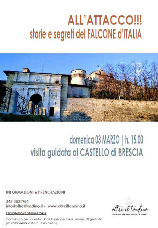 All'attacco! Storia e segreti del Castello di Brescia