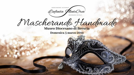 Mascherando Handmade a Brescia