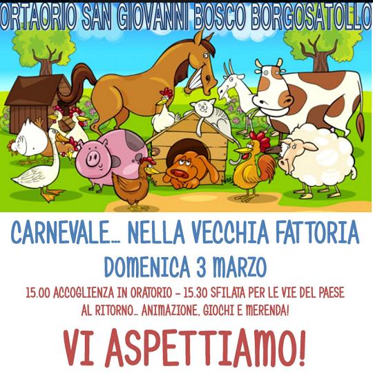 Carnevale nella Vecchia Fattoria a Borgosatollo