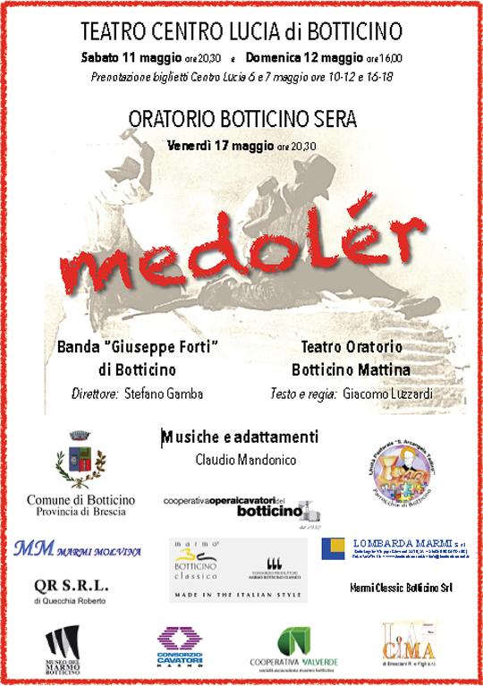 Spettacolo teatrale Il Medolèr a Botticino