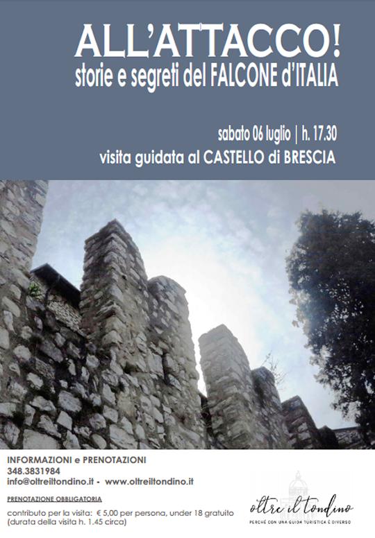 All'attacco! Storie e segreti del Falcone d'Italia a Brescia