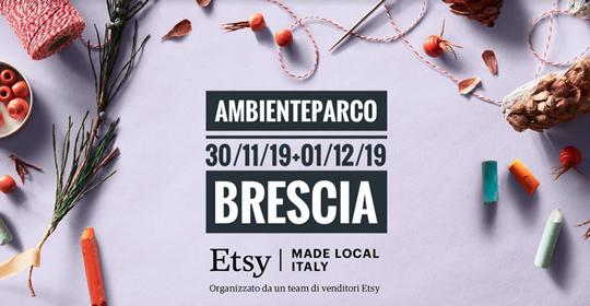 Etsy Made Local Brescia - Mercatini dell'handmade firmati Etsy a Brescia
