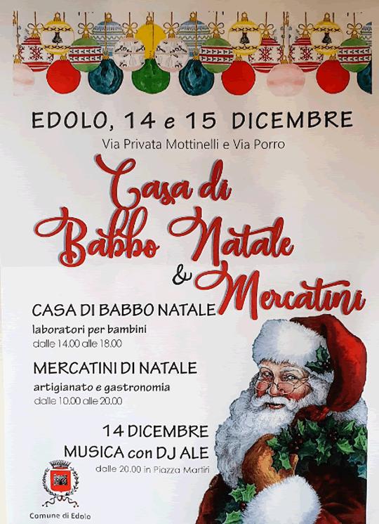 Casa di Babbo Natale e Mercatini a Edolo