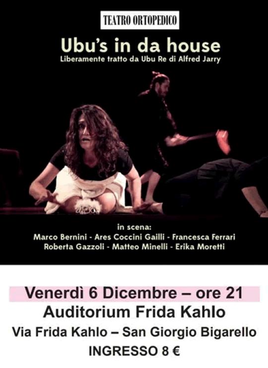 Ubu s in da House spettacolo teatrale a San Giorgio Bigarello MN