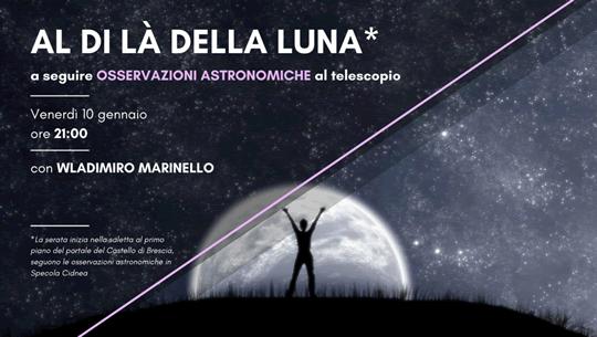 Al di là della Luna a Brescia