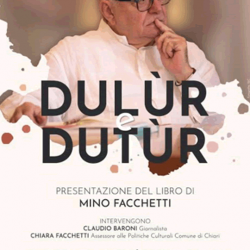 Dulùr e Dutùr di Mino Facchetti a Chiari