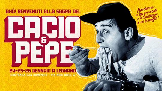 La Sagra del Cacio & Pepe a Legnano
