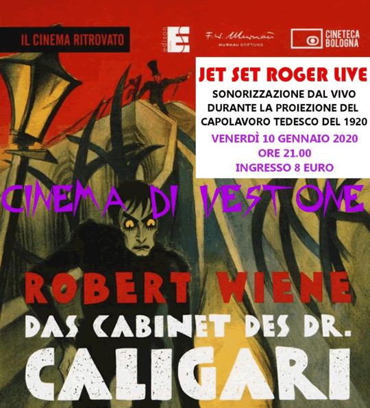 Sonorizzazione di Caligari con Jet Set Roger a Vestone
