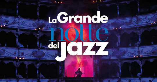 la grande notte del Jazz a Brescia